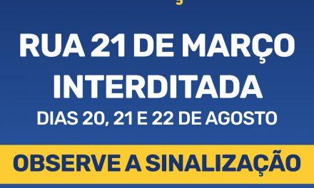 Trecho da Rua 21 de Março será bloqueado para realização de evento entre sexta-feira e domingo