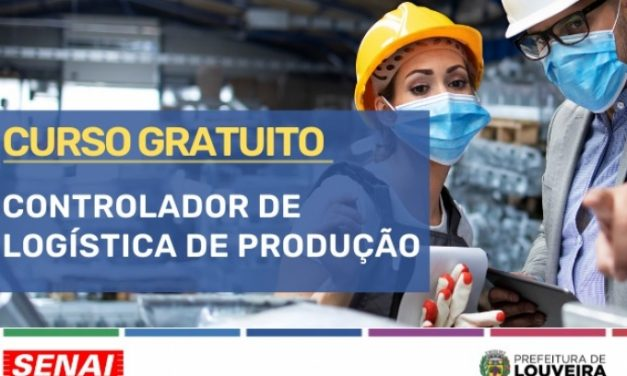 Curso gratuito de Controlador de Logística de Produção está com inscrições abertas em Louveira